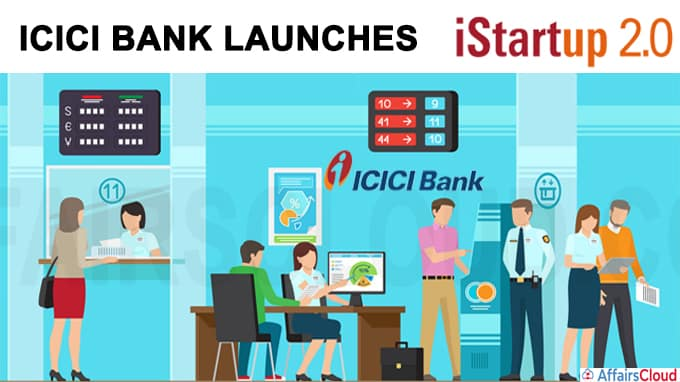 ICICI Bank launches 'iStartup2
