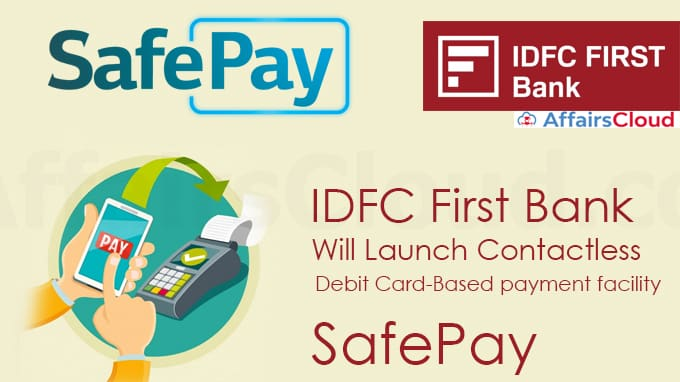 IDFC-First-Bank-will-launch-contactless-debit-card-based-payment-facility,-SafePay