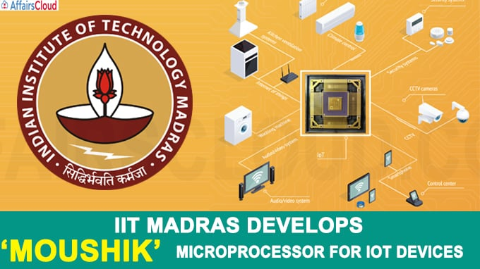 IIT Madras Develops 'MOUSHIK' Microprocessor For IoT Devices