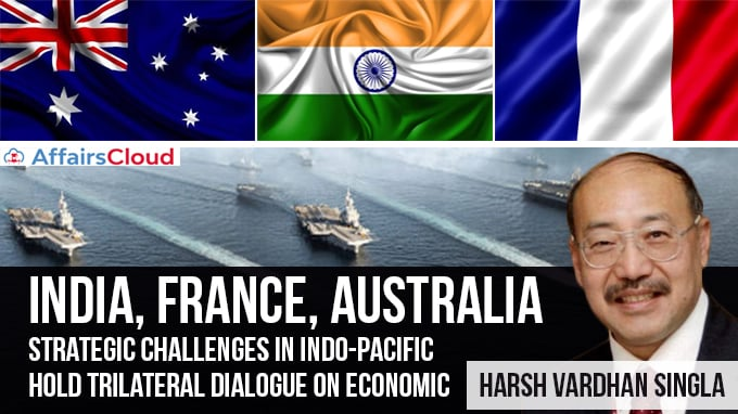 India,-Australia-&-France-to-jointly-create-inclusive-Indo-Pacific