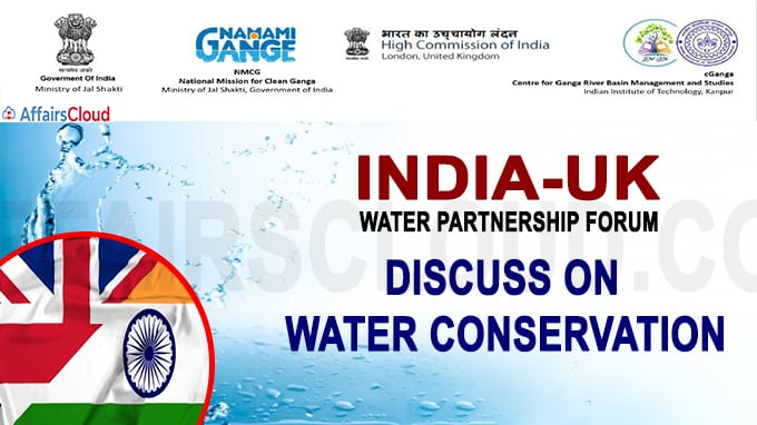 India-UK Water Partnership Forum discuss on water conservation
