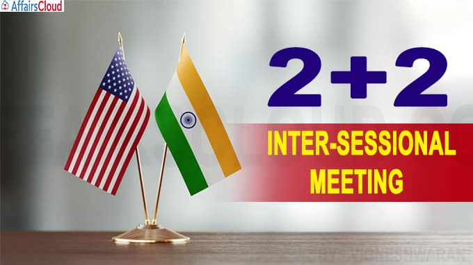 India, US hold 2+2 inter-sessional meeting