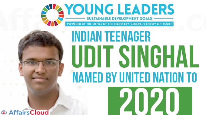 Indian-teenager-Udit-Singhal-named-by-UN-to-2020-Class-of-Young-Leaders-for-SDGs