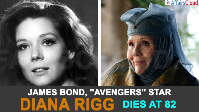 James Bond, ''Avengers'' star Diana Rigg dies at 82