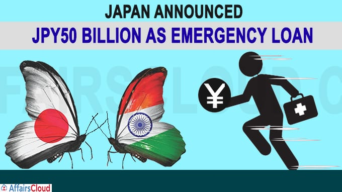 Japan announced JPY50 billion as emergency loan