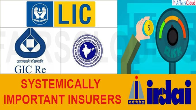 LIC, GIC, New India Assurance systemically important