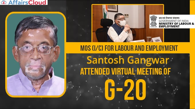 Labour-and-Employment-Shri-Santosh-Gangwar-attended-Virtual-Meeting-of-G-20