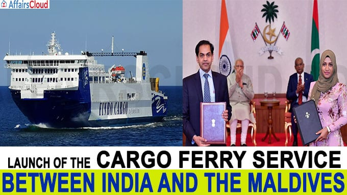 Launch of the Cargo Ferry Service between India and the Maldives