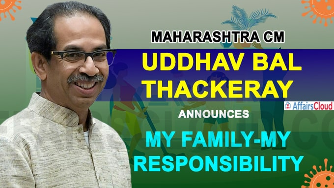 Maharashtra CM announces 'My Family-My Responsibility' campaign to fight Covid-19