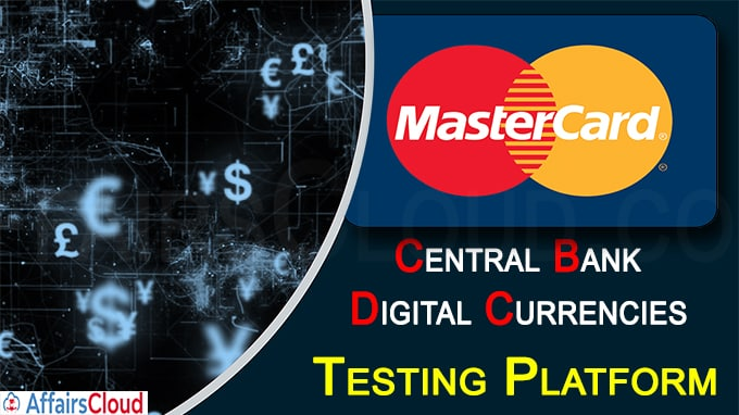 Mastercard Launches Central Bank Digital Currencies