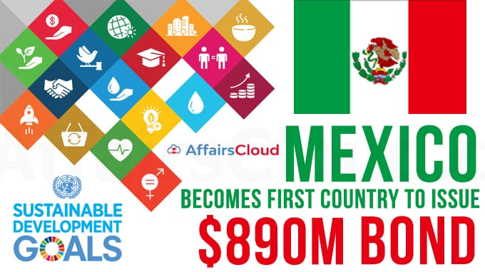 Mexico-becomes-first-country-to-issue-$890m-Sustainable-Development-Goals-Bond