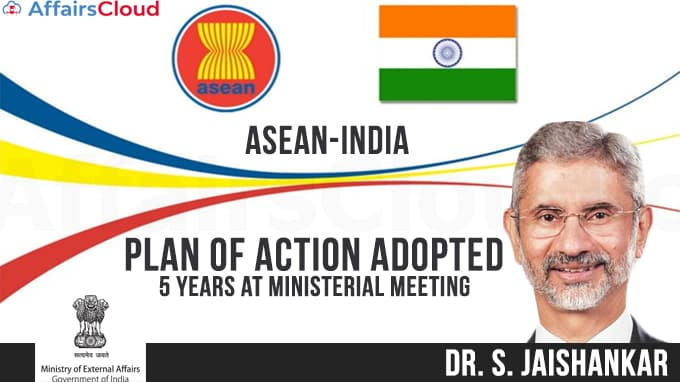 New-ASEAN-India-Plan-of-Action-adopted-for-5-years-at-Ministerial-Meeting