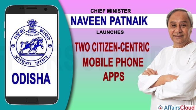 Odisha CM launches two citizen-centric mobile phone apps