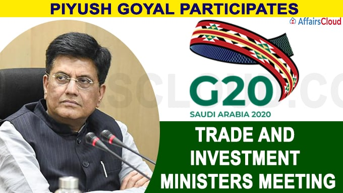 Piyush Goyal participates in the G-20 meeting of Trade and Investment Ministers