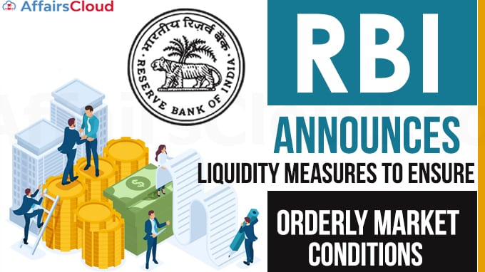 RBI-announces-liquidity-measures-to-ensure-orderly-market-conditions