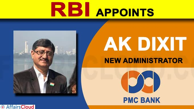 RBI appoints AK Dixit as new administrator of PMC Bank