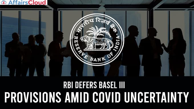 RBI-defers-Basel-III-provisions-amid-covid-uncertainty