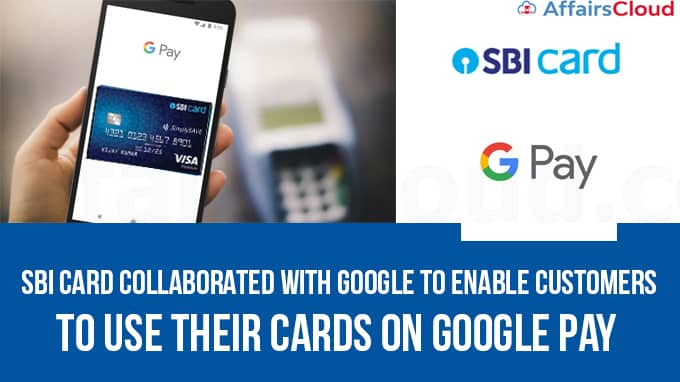 SBI-Card-collaborated-with-Google-to-enable-customers-to-use-their-cards-on-Google-Pay