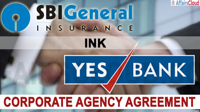 SBI General Insurance, YES Bank ink corporate agency agreement