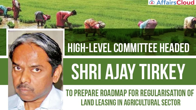 Shri-Ajay-Tirkey-to-prepare-roadmap-for-regularisation-of-land-leasing-in-agri-sector