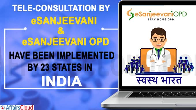Tele-consultation by eSanjeevani and eSanjeevani OPD