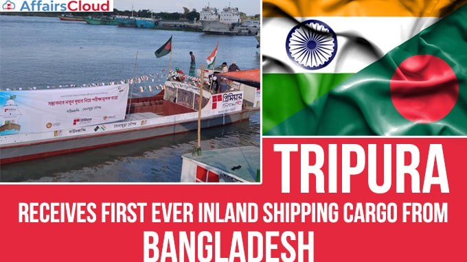 Tripura-receives-first-ever-inland-shipping-cargo-from-Bangladesh