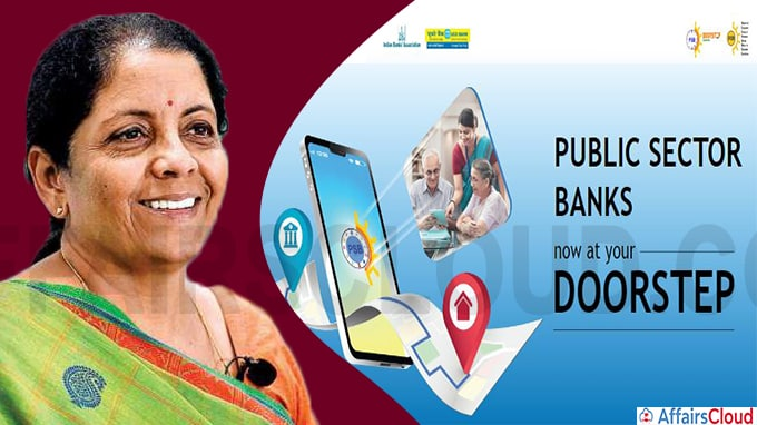 Union Finance Minister Nirmala Sitharam inaugurated Doorstep Banking Services