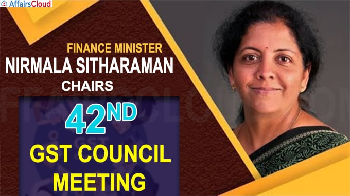 42nd GST Council meeting