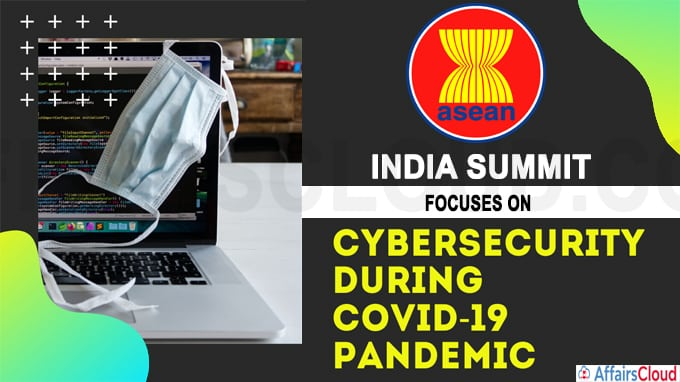 ASEAN-India summit focuses on cyber security during COVID-19 pandemic