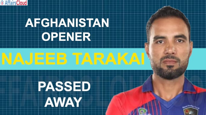 Afghanistan opener Najeeb Tarakai passes away after road accident