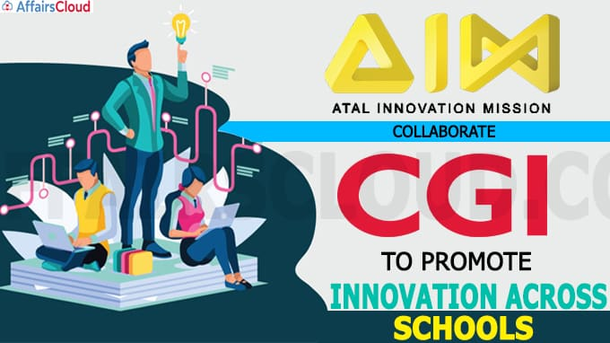 Atal Innovation Mission collaborates with CGI to promote Innovation across schools