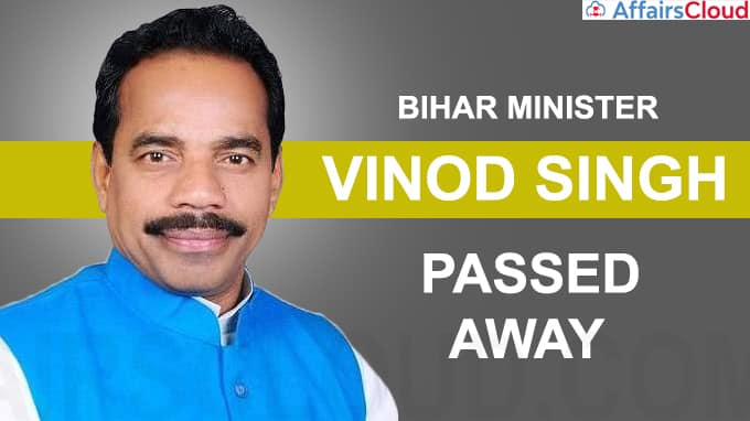 Bihar Minister Vinod Singh passes away
