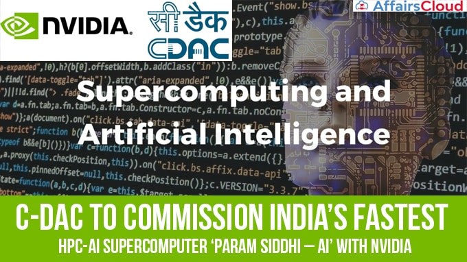 C-DAC-to-commission-India's-fastest-HPC-AI-Supercomputer-'PARAM-Siddhi-–-AI'-with-NVIDIA