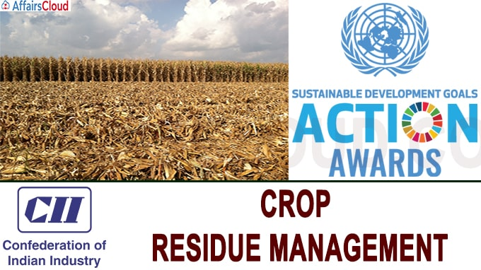 CII Foundation Received UNSDG Action Award for its work on Crop Residue Management