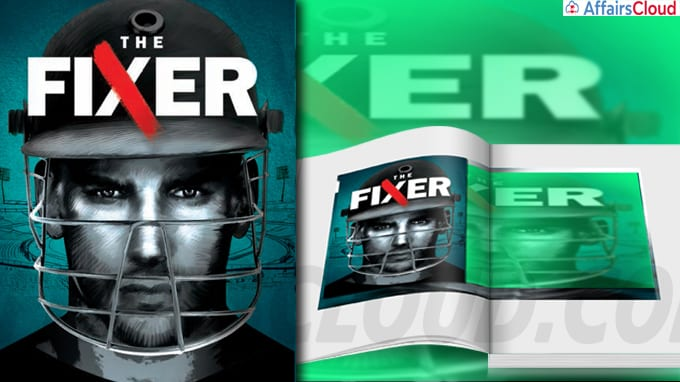 Cricket power and crime dominate the plot of an upcoming book The Fixer