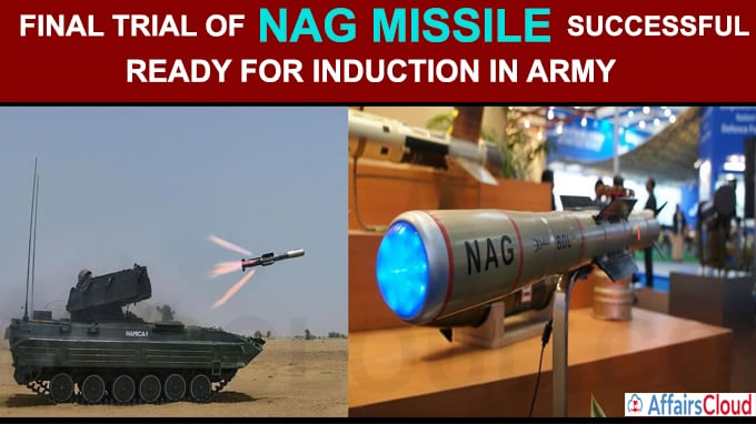 Final trial of Nag Missile successful