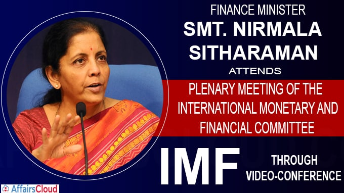 Finance Minister Nirmala Sitharaman attend Meeting of the IMF through video-conference