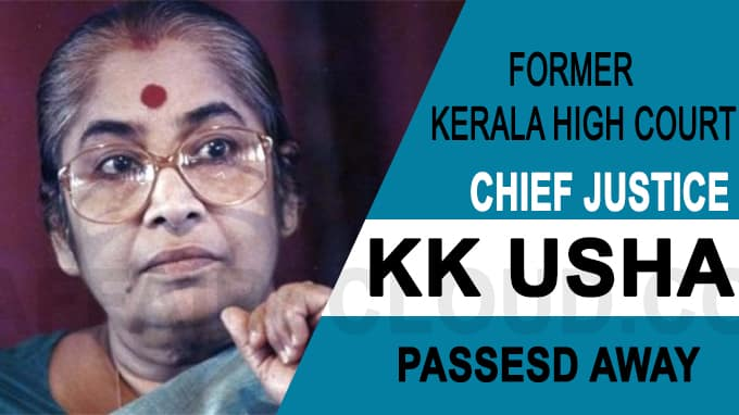 Former Chief Justice of Kerala High Court Justice KK Usha Passes Away