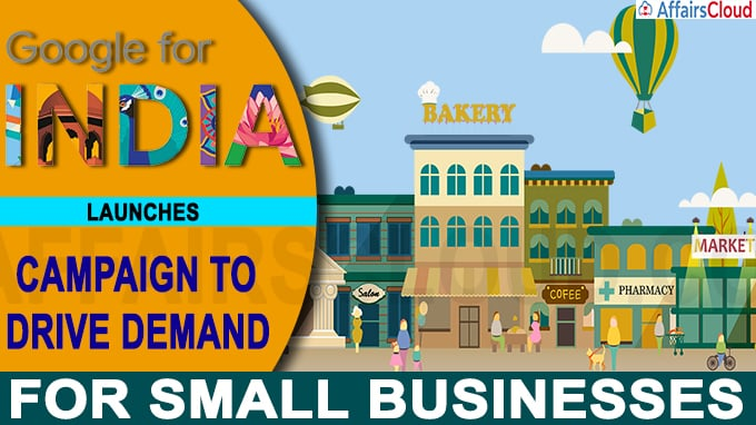 Google India launches campaign to drive demand for small businesses