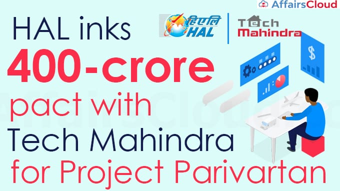 HAL-inks-Rs-400-crore-pact-with-Tech-Mahindra-for-project-Parivartan