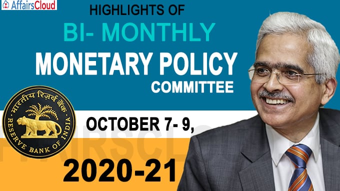 Highlights of Bi- Monthly Monetary Policy Committee