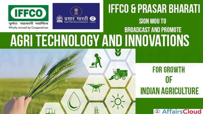 IFFCO-&-Prasar-Bharati-sign-MoU-to-broadcast-and-promote-Agri-technology