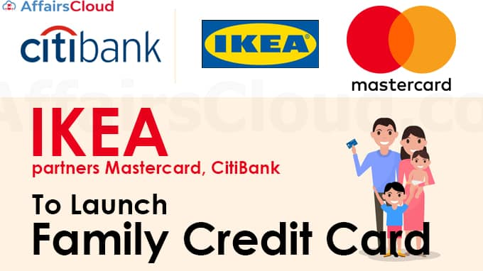 IKEA-partners-Mastercard,-Citi-to-launch-Family-Credit-Card