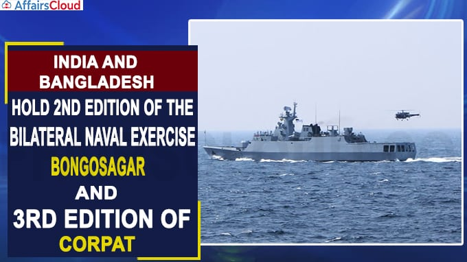 India and Bangladesh hold 2nd edition of the bilateral naval