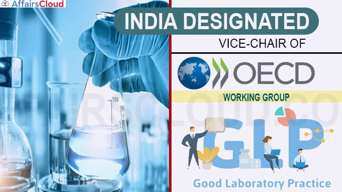 India designated Vice-Chair of OECD Working Group on GLP