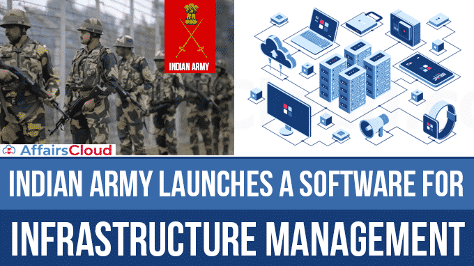 Indian-Army-launches-a-Software-for-Infrastructure-Management