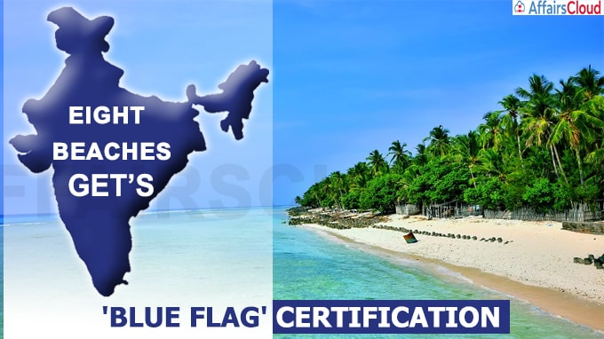 India's eight beaches get 'Blue Flag' certification new