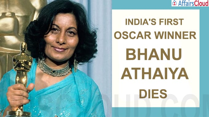 India's first Oscar winner Bhanu Athaiya dies
