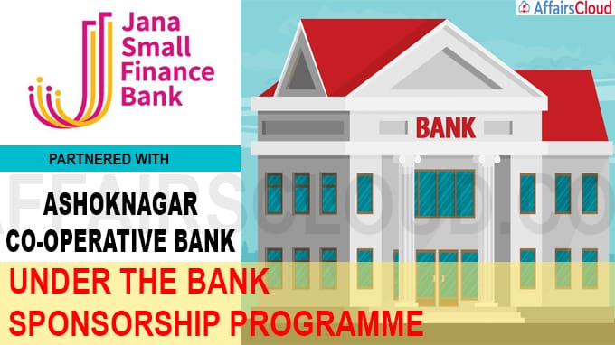 Jana Small Finance Bank partnered with Ashoknagar Co-operative Bank Limited