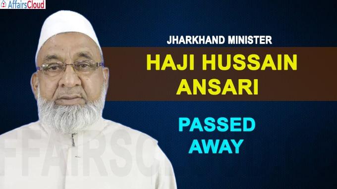 Jharkhand Minister Haji Hussain Ansari passes away